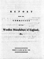 Report from the Committee on the Woollen Manufacture of England